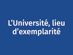 L'Université, lieu d'exemplarité